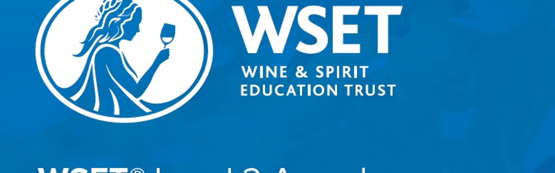 9 OTTOBRE 2019: WSET LEVEL 2 - Award in Wines and Spirits